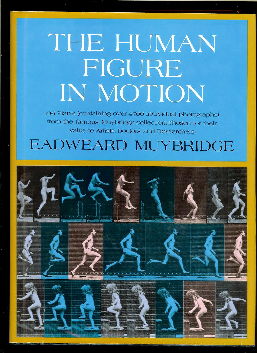 Eadweard Muybridge: The Human Figure in Motion
