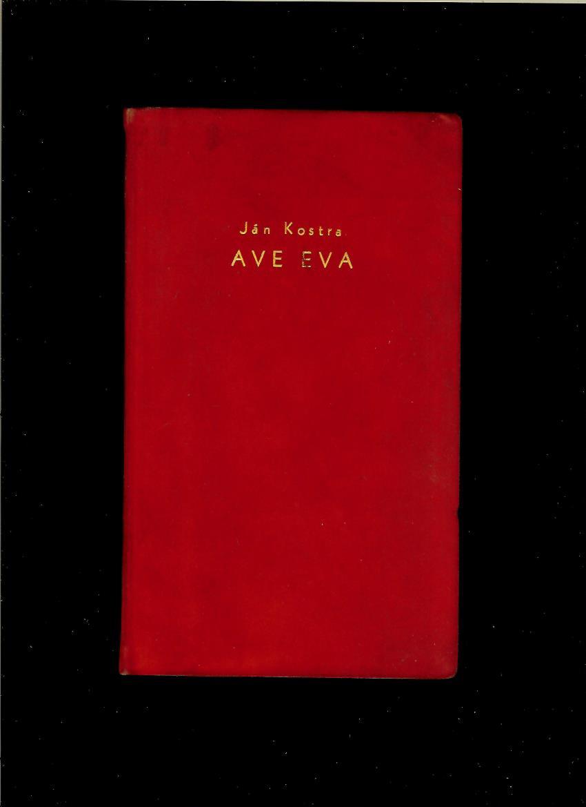 03358d840 Poézia | Ján Kostra: Ave Eva /il. Vincent Hložník/ | Antikvariát ...
