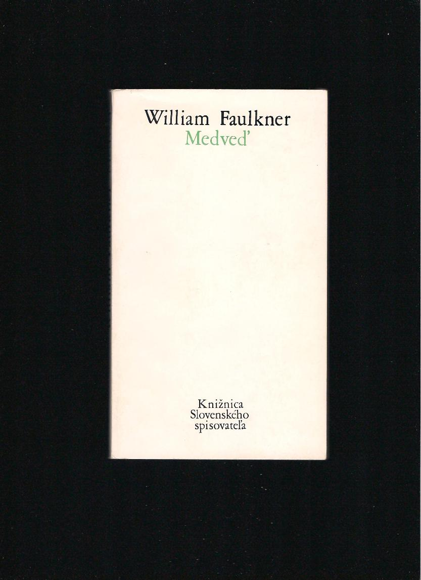 William Faulkner: Medveď /1972/