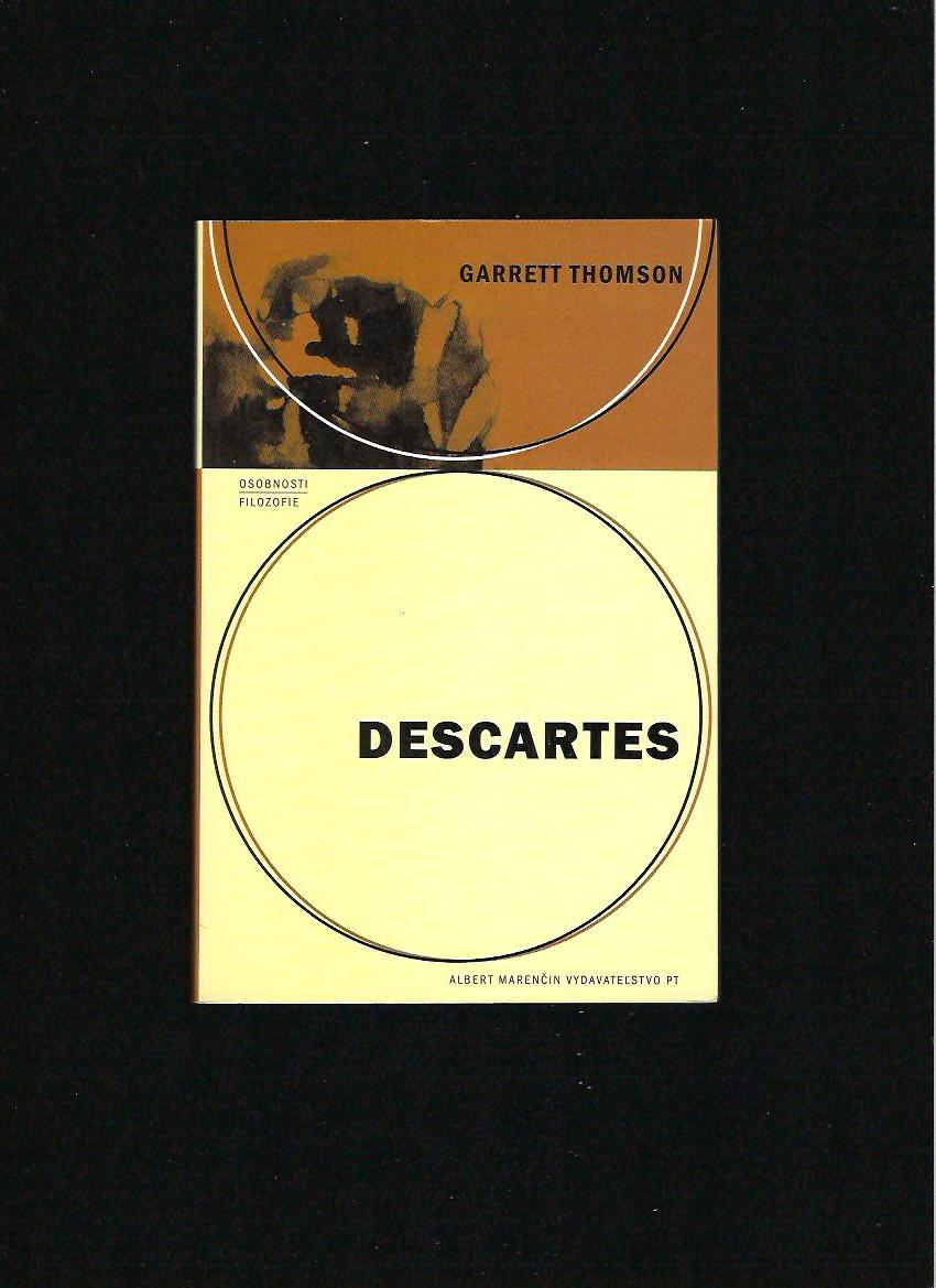 Garrett Thomson: Descartes