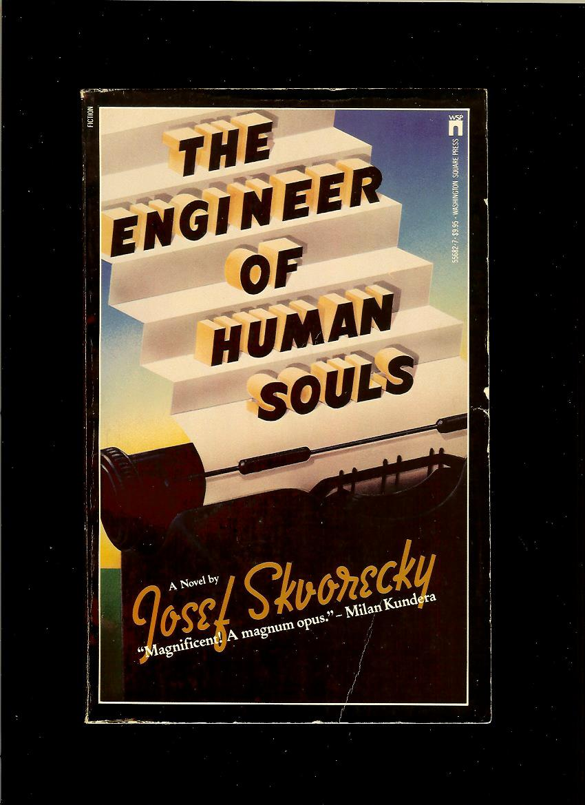 Josef Skvorecky: The Engineer of Human Souls /1985/