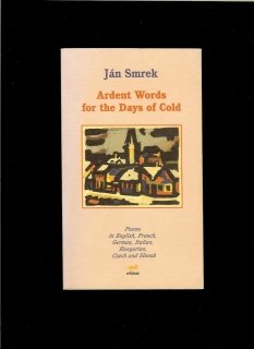 Ján Smrek: Ardent Words for the Days of Cold