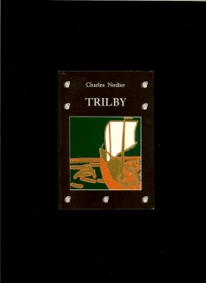 Charles Nodier: Trilby
