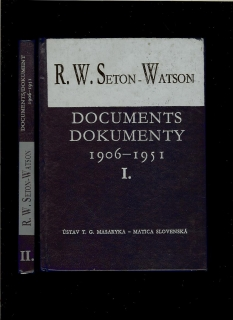 R. W. Seton-Watson and His Relations with the Czechs and Slovaks /dva zväzky/