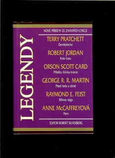 Legendy /Terry Pratchett, George R. R. Martin, Robert Jordan,.../