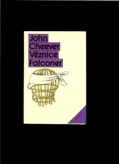 John Cheever: Věznice Falconer