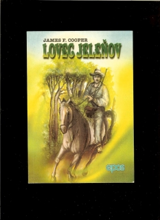 James F. Cooper: Lovec Jeleňov