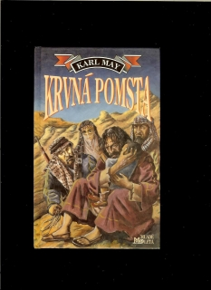 Karel May: Krvná pomsta