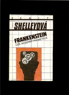 Mary W. Shellyová: Frankenstein
