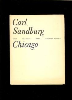 Carl Sandburg: Chicago